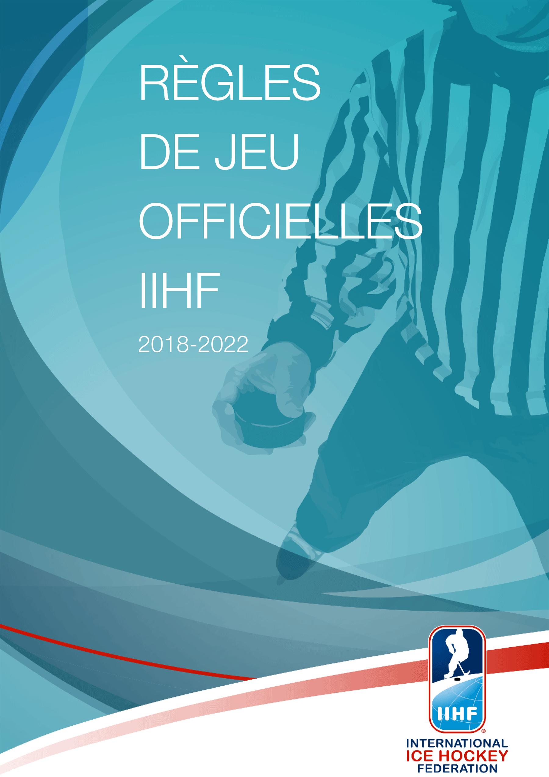 Cliquez ici pour télécharger le livret des règles de jeu IIHF 2018-2022